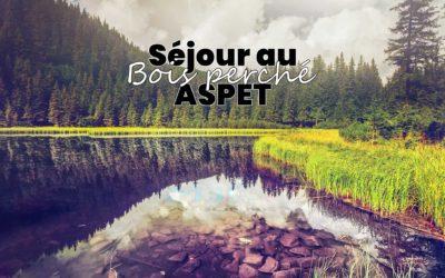 Séjour au Bois Perché – ASPET