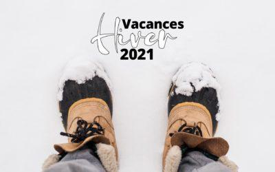 Vacances d'Hiver 2021 – Évasion, nous voilà !